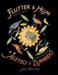 Flutter and Hum, Alateo y Zumbido (coming soon)