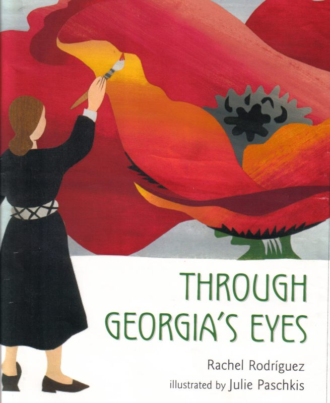 Through Georgia's Eyes by Rachel Rodriguez