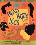 Head, Body, Legs by Won Ldy Paye and Margaret Lippert