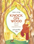 Knock on Wood by Janet S. Wong