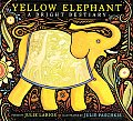 Yellow Elephant illustrated by Julie Paschkis