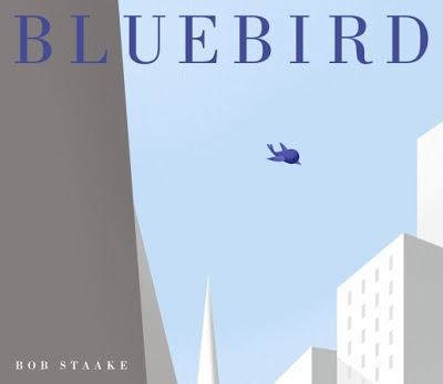 Bluebird (written and illustrated by Bob Staake)