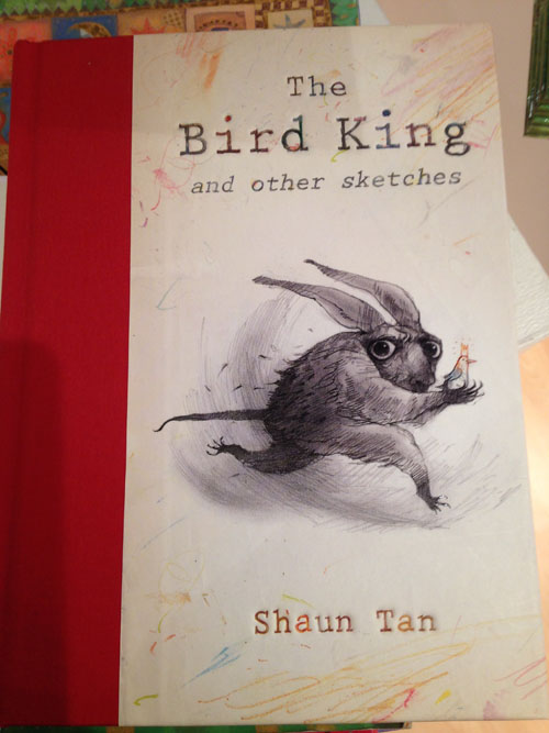 Shaun Tan-The Bird King