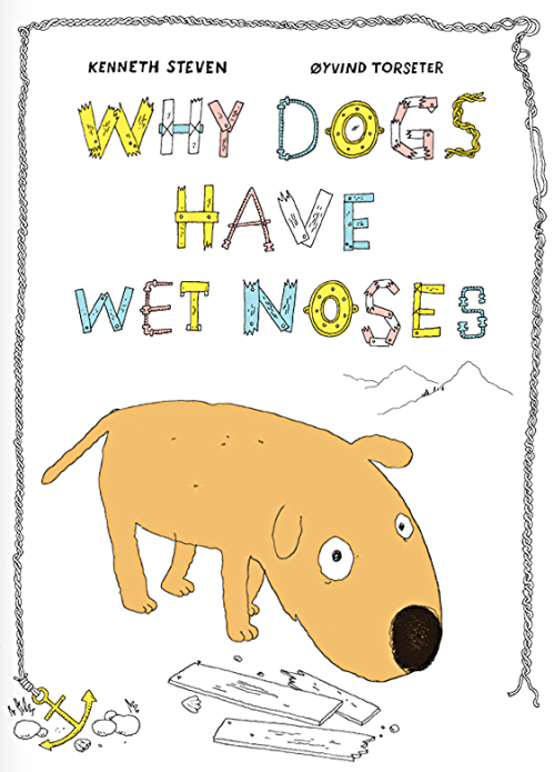 Oyvind Torseter - Whyt Dogs Have Wet Noses